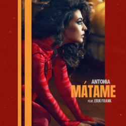 Antonia feat. Erik Frank - Matame