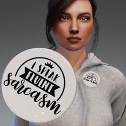 Flair - Button accessory - I speak Fluent Sarcasm