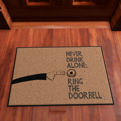 Door Mat Never Drink Alone
