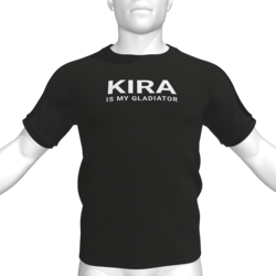 KIRA IS MY GLADIATOR T-Shirt - Male