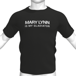 MARY LYNN IS MY GLADIATOR T-Shirt - Male
