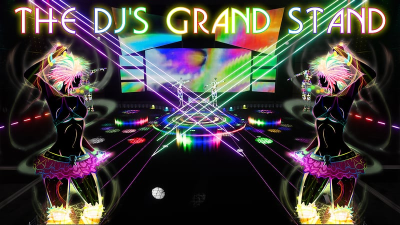 The DJs Grand Stand