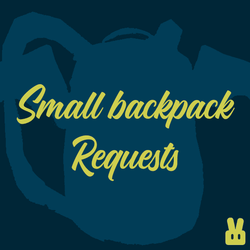 Small Backpack request
