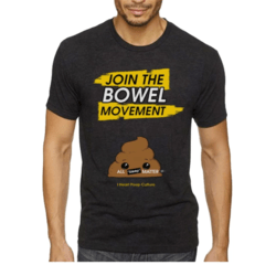 Bowel Movement Tee