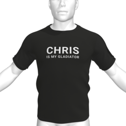 CHRIS IS MY GLADIATOR T-Shirt - Male