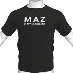 MAZ IS MY GLADIATOR T-Shirt - Male