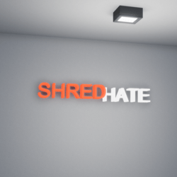 Shred Hate Mesh Sign
